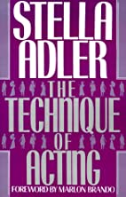 The Technique of Acting by Stella Adler