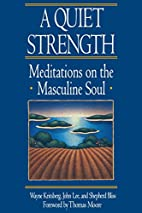A Quiet Strength: Meditations on the…