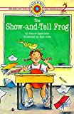 Oppenheim, Joanne: The Show-and-Tell Frog (Bank Street Level 2*)