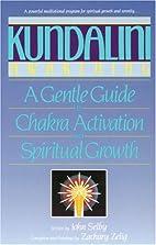 Kundalini Awakening: A Gentle Guide to…