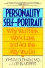 John Oldham: The Personality Self-Portrait: Why You Think, Work, Love and Act the Way You Do