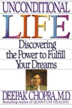 Unconditional Life: Discovering the Power to…