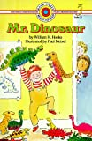 Hooks, William H.: Mr. Dinosaur (Bank Street Level 3*)