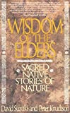 Suzuki, David: Wisdom of the Elders: Sacred Native Stories of Nature