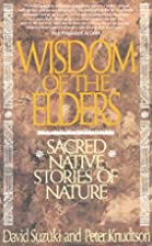 Wisdom of the Elders: Sacred Native Stories…