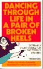Guisewite, Mickey: Dancing Through Life in a Pair of Broken Heels