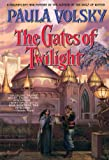 Volsky, Paula: The Gates of Twilight (Bantam Spectra Book)