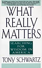 What Really Matters: Searching for Wisdom in…