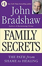 Family Secrets - The Path to Self-Acceptance…