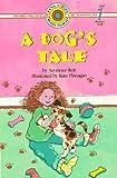 Reit, Seymour: A Dog's Tale (Bank Street Ready-to-Read, Level 1)