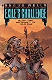 Wells, Angus: Exile's Challenge (Exiles Saga)