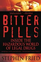 Bitter Pills: Inside the Hazardous World of…