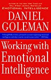 Goleman, Daniel: Working With Emotional Intelligence