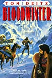 Deitz, Tom: Bloodwinter (Bantam Spectra Book)