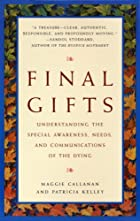 Final Gifts: Understanding the Special…
