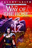 Leith, Valery: The Way of the Rose
