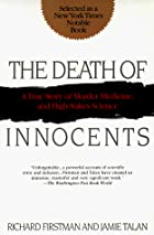 The Death of Innocents: A True Story of…