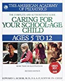 American Academy of Pediatrics: Caring for Your School-Age Child: Ages 5 to 12