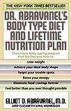 Abravanel, Elliot D.: Dr. Abravanel's Body Type Diet and Lifetime Nutrition Plan
