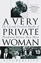 A Very Private Woman: The Life and Unsolved…