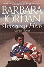 Barbara Jordan: American Hero by Mary Beth…