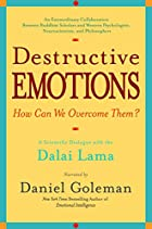 Destructive Emotions: A Scientific Dialogue…