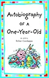 Candappa, Rohan: Autobiography of a One-Year-Old