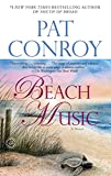 Conroy, Pat: Beach Music