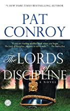 The Lords of Discipline by Pat Conroy