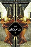 Wheeler, Thomas: The Arcanum