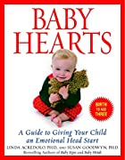 Baby Hearts: A Guide to Giving Your Child an…