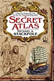 Stackpole, Michael A.: A Secret Atlas (The Age of Discovery, Book 1)