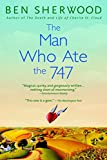 Sherwood, Ben: The Man Who Ate the 747