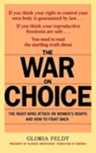The War on Choice: The Right-Wing Attack on…