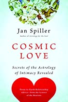 Cosmic Love: Secrets of the Astrology of…