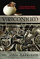 Viriconium {complete} by M. John Harrison