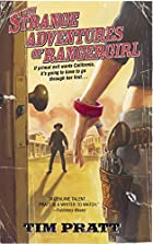 The Strange Adventures of Rangergirl by Tim…