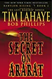 LaHaye, Tim: Babylon Rising: The Secret on Ararat
