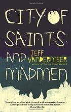 City of Saints and Madmen by Jeff VanderMeer