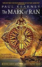 The Mark of Ran by Paul Kearney