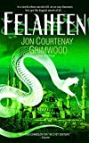 Grimwood, Jon Courtenay: Felaheen