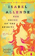 The House of the Spirits: A Novel by Isabel…