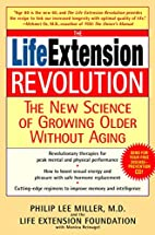 The Life Extension Revolution: The New…