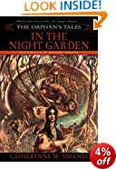 The Orphan's Tales Vol. I in the Night Garden: 1