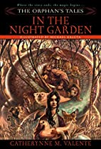 The Orphan's Tales: In the Night Garden…