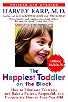 The Happiest Toddler on the Block: The New…