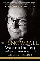 The Snowball: Warren Buffett and the…