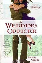 The Wedding Officer: A Novel (Bantam…