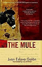 The Mule by Juan Eslava Galan