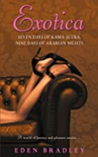 Exotica: Seven Days of Kama Sutra, Nine Days…